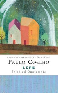 life-selected-quotations-paulo-coelho-hardcover-cover-art