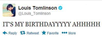 Louis' tweet on his 21st : )