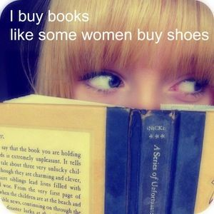 Except for of course I buy shoes like i buy my books - few is never enough ;)