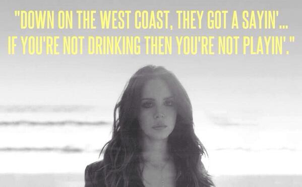 Lana Del Rey West Coast Lyrics F A M T A Q
